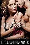 Fragile Lies (Fragile Hearts, #2)
