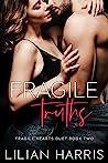Fragile Truths (Fragile Hearts, #3)