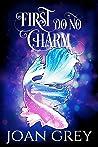 First Do No Charm: A Paranormal Women's Fiction Novel (Midlife Magic Book 1)