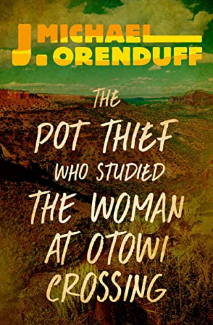 The Pot Thief Who Studied the Woman at Otowi Crossing