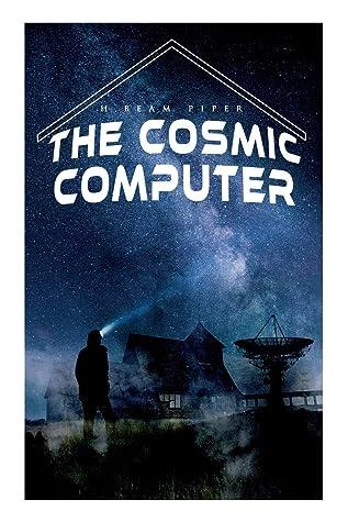 The Cosmic Computer: Terro-Human Future History Novel