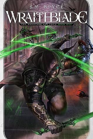 Wraithblade (The Wraithblade Saga #1)