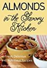 Almonds in the Savory Kitchen