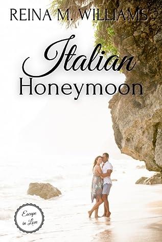 Italian Honeymoon (Escape in Love #3)