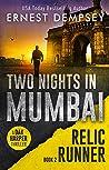 Two Nights In Mumbai (Dak Harper Thriller #2)