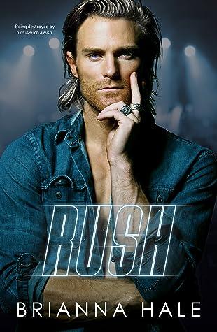 Rush by Brianna Hale