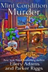 Mint Condition Murder (Antiques & Collectibles Mysteries Book 9)