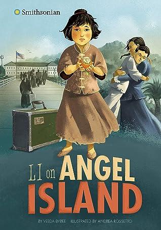 Li on Angel Island (Smithsonian Historical Fiction)