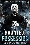 Possession (Haunted #4)