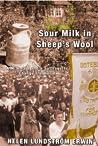 Sour Milk in Sheep's Wool