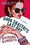 Dava Shastri's Last Day by Kirthana Ramisetti