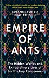 Review of Empire of Ants by Susanne Foitzik and Olaf Fritsche