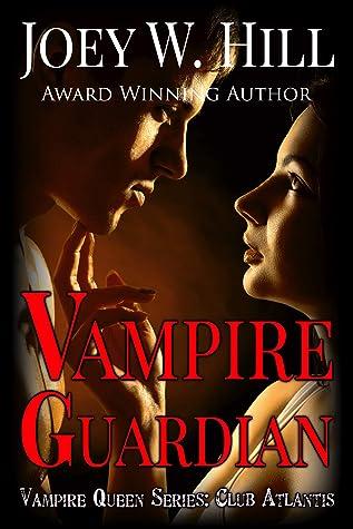 Vampire Guardian (Vampire Queen, #17)