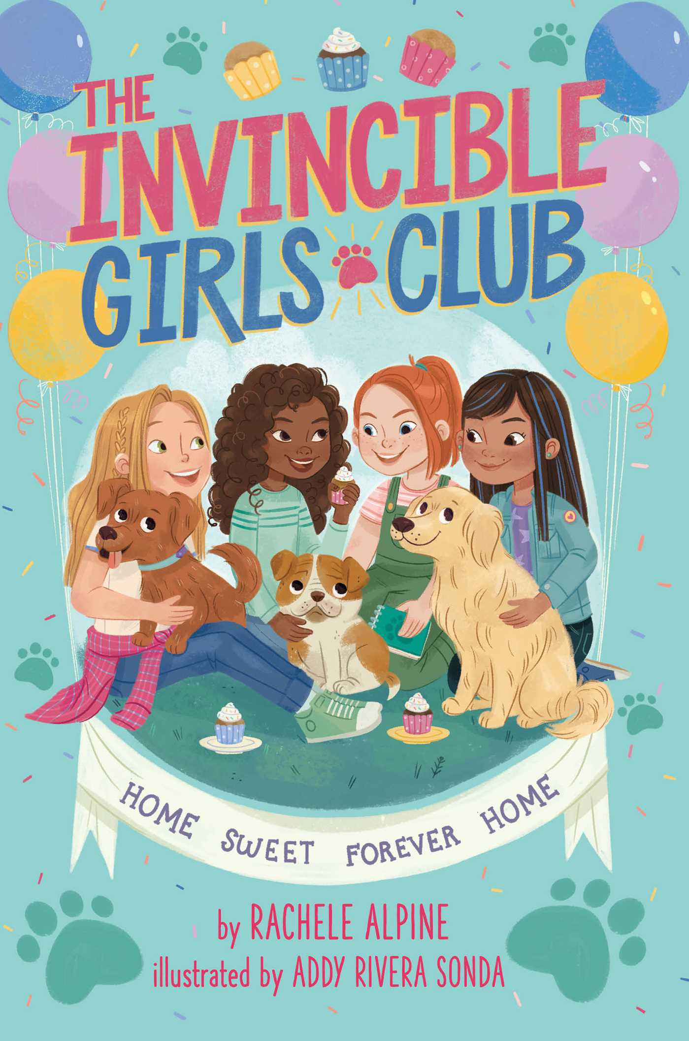Home Sweet Forever Home (The Invincible Girls Club, #1)