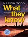 What They Knew (Detective Clare Mackay, #4)