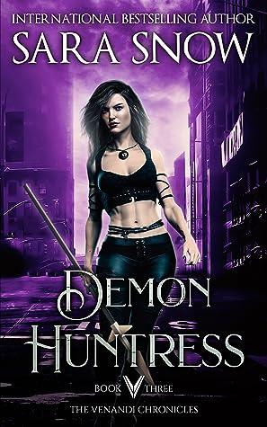 Demon Huntress (The Venandi Chronicles #3)
