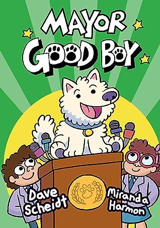 Mayor Good Boy