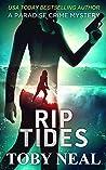 Rip Tides (Paradise Crime Mysteries, #9)