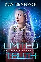 Limited Truth (Squad Treble #1)