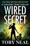 Wired Secret (Paradise Crime #7)