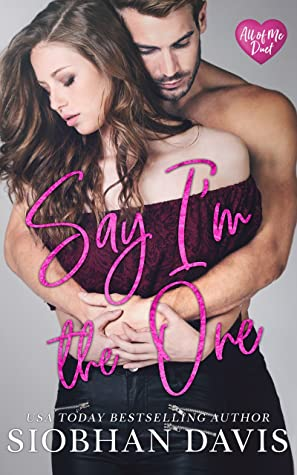 Say I'm the One (All of Me Duet #1)