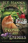 Fronds and Enemies: The English Cottage Garden Mysteries - Book 5