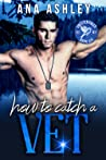 How to Catch a Vet (Chester Falls, #6)