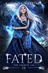 Fated (The Coldest Fae, #4)