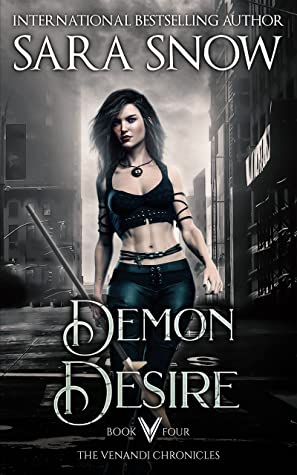 Demon Desire (The Venandi Chronicles #4)