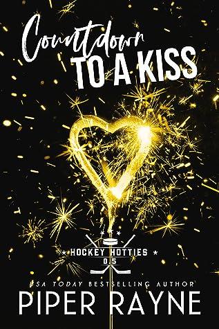 Countdown To A Kiss (Hockey Hotties, #0.5)