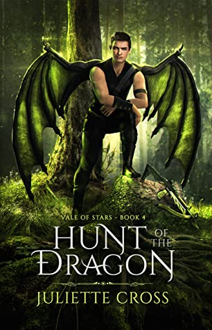 Hunt of the Dragon  (Vale of Stars, #4)