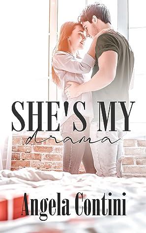 She's my drama