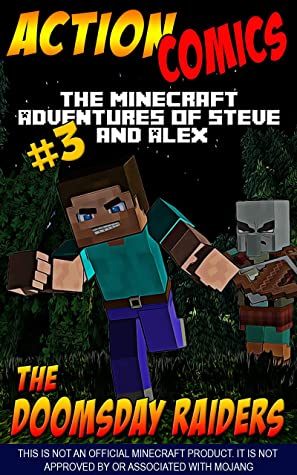 Action Comics: The Minecraft Adventures of Steve and Alex: The Doomsday Raiders – Part 3
