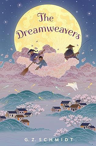 The Dreamweavers by G.Z. Schmidt)