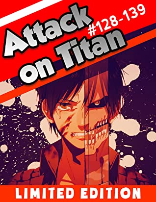 Fantasy Manga Attack on Titan Final Chapter: Chapter 128-139 Limited Edition