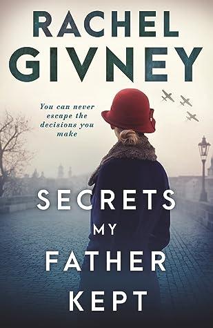 Secrets My Father Kept by Rachel Givney