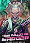 They Called Me Madder: A LitRPG Apocalypse Series