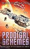 Prodigal Schemes: Book 3 of the Maverick Series