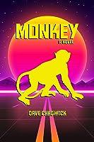 Monkey: A Novel