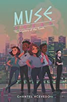 The Mystery of the Tenth (Muse Squad, #2)