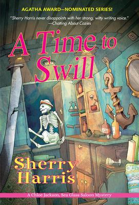 A Time to Swill (Chloe Jackson, Sea Glass Saloon Mystery, #2)