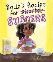 Bella's Recipe for Success