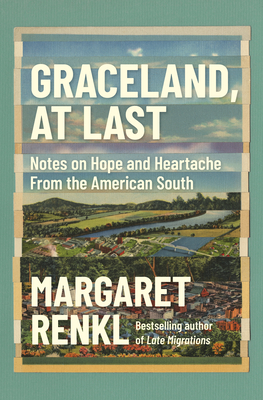 Graceland, at Last: And Other Essays from the New York Times
