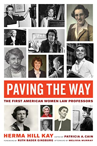 Paving the Way: The First American Women Law Professors