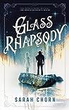 Glass Rhapsody (Songs of Sefate, #2)