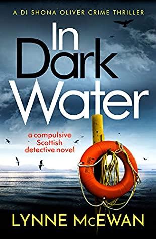 In Dark Water (Detective Shona Oliver #1)