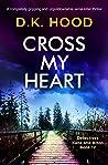Cross My Heart (Detectives Kane and Alton #12)