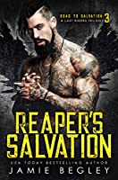 Reaper's Salvation (Road to Salvation: A Last Rider's Trilogy, #3)