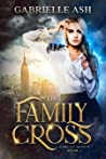 The Family Cross by Gabrielle  Ash