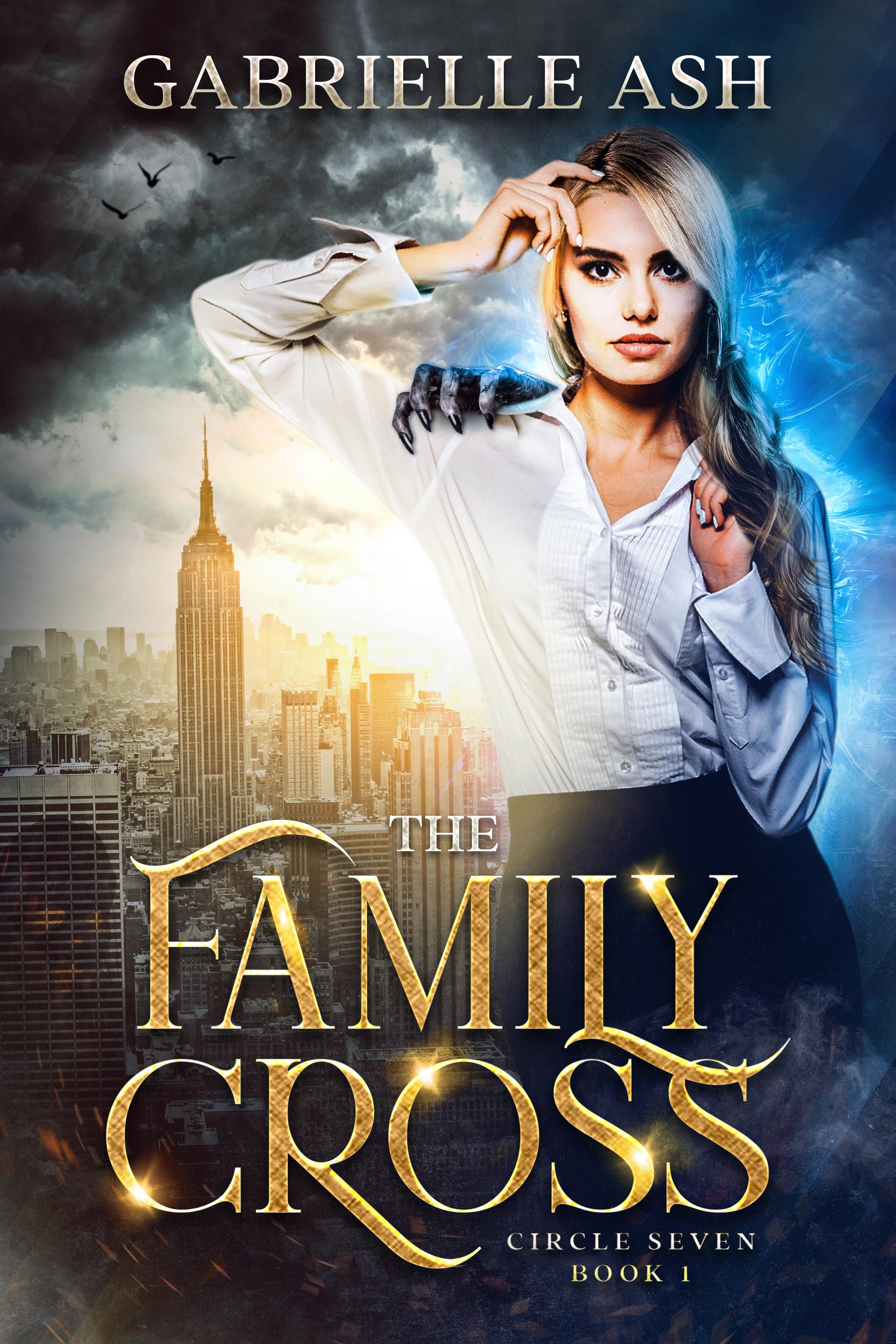 The Family Cross (Circle Seven, #1)